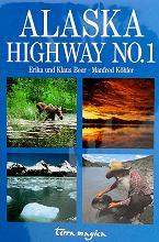 Bildband: Alaska Highway No. 1